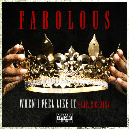 fabolous-when-i-feel-like-it