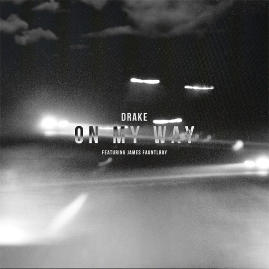 drake-on-my-way-james-fauntleroy